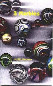 3 Marbles - Judith Kerman