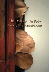 The Doors of the Body - Mary Alexandra Agner
