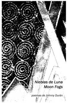 Nieblas de Luna/Moon Fogs – Johnny Durán