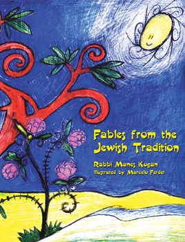 Fables from the Jewish Tradition – Rabbi Manes Kogan