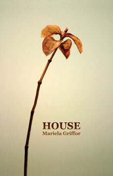 House – Mariela Griffor