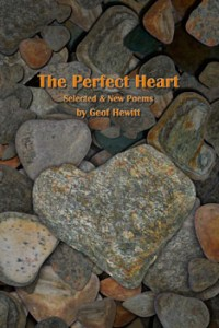 The Perfect Heart: Selected & New Poems - Geof Hewitt