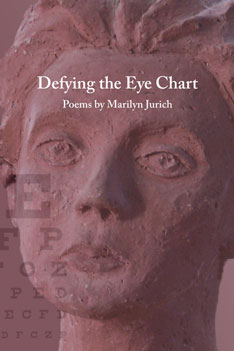 Defying the Eye Chart – Marilyn Jurich