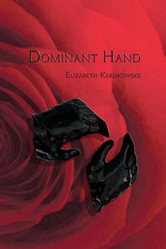 Dominant Hand – Elizabeth Kerlikowske