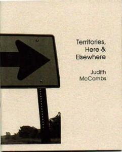Territories, Here & Elsewhere - Judith McCombs