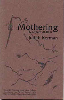 Mothering & Dream of Rain – Judith Kerman
