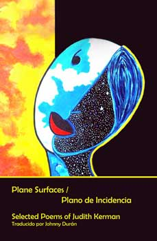 Plane Surfaces / Plano de Incidencia – Judith Kerman, translated by Johnny Durán