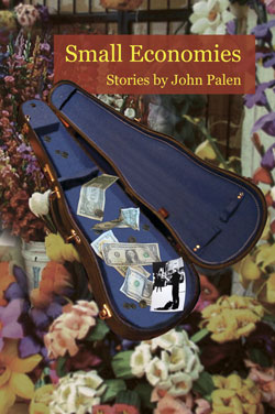 Small Economies –  John Palen