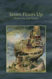 Seven Floors Up - Cati Porter