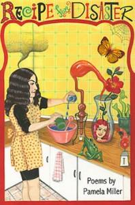Recipe for Disaster - Pamela Miller