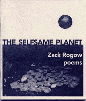 The Selfsame Planet – Zack Rogow