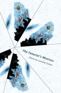The Futurist's Mistress - Lorraine Schein