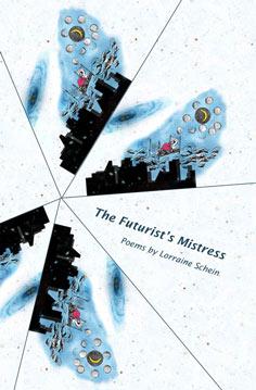 The Futurist's Mistress – Lorraine Schein