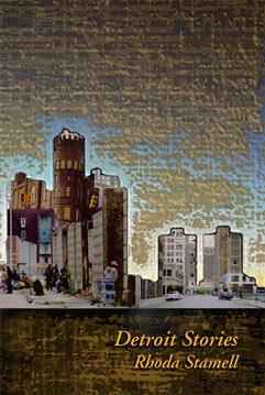 Detroit Stories – Rhoda Stamell