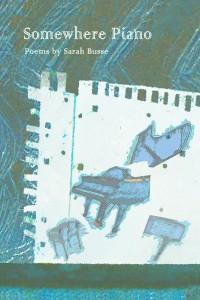 Somewhere Piano - Sarah Busse