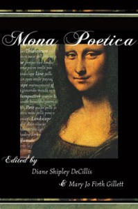 Mona Poetica: A Poetry Anthology - Diane Shipley DeCillis and Mary Jo Firth Gillett, eds.