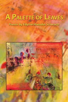 A Palette of Leaves – Edythe Haendel Schwartz