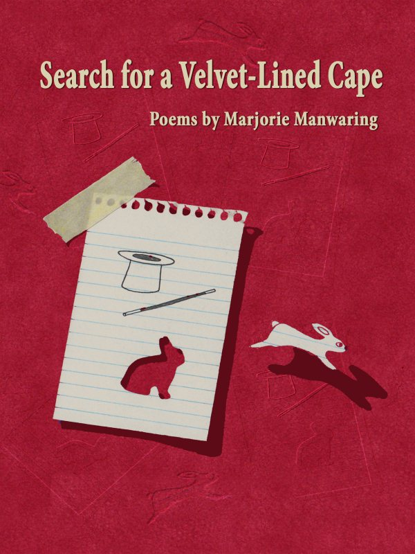 Search for a Velvet-Lined Cape – Marjorie Manwaring
