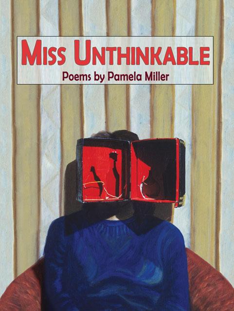 Miss Unthinkable - Pamela Miller
