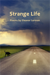 "Eleanor Lerman's ""Strange Life"" reviewed at ForeWord Reviews"