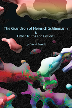 David Lunde Grandson of Heinrich Schliemann ... front cover