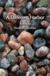Elizabeth Genovise - A Different Harbor - Front cover