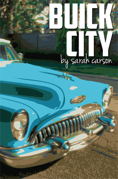 Buick City, by Sarah Carson - front cover