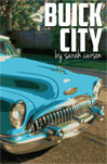 "Sara Carson's ""Buick City"" reviewed in Rain Taxi"