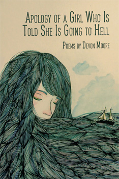 Devon Moore - Apology of a Girl Who is Told She is Going to Hell