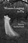 Women Longing to Fly – Sara Kay Rupnik