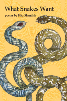 Kita Shantiris - What Snakes Want - front cover