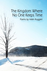 The Kingdom Where No One Keeps Time - Helen Ruggieri
