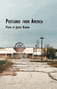 Postcards From America - Judith Kerman - Post Traumatic Press