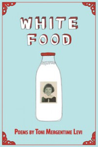 White Food by Toni Mergentime Levi Front cover