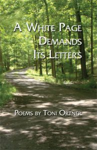 A White Page Demands Its Letters by Toni Ortner - front cover - Mayapple Press