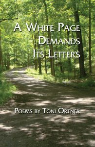 A White Page Demands Its Letters by Toni Ortner front cover Mayapple Press