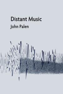 John Palen Distant Music ISBN 978-1-936419-74-6
