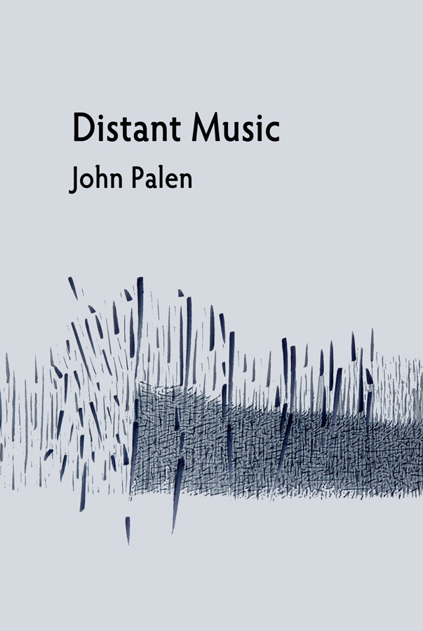 Distant Music – John Palen