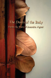 The Doors of the Body - Mary Alexandra Agner