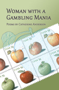 Woman With A Gambling Mania by Catherine Anderson