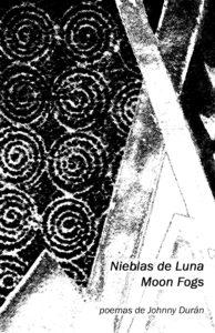 Nieblas de Luna/Moon Fogs - Johnny Durán