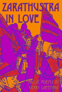 Zarathustra in Love - Gerry LaFemina