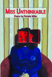 Miss Unthinkable - Pamela Miller