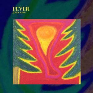 Fever - John Repp