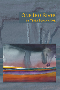One Less River – Terry Blackhawk