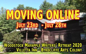 Woodstock Mayapple Writers Retreat Moving Online