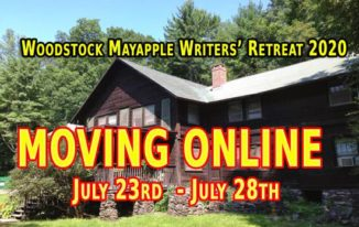 Woodstock Mayapple Writers Retreat 2020 Moves Online